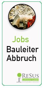 Jobs Bauleiter Abbruch
