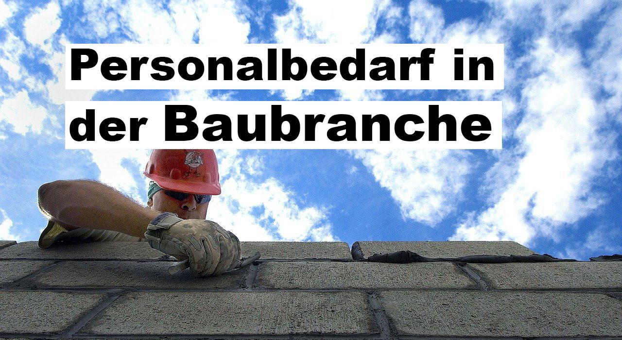 Personalbedarf in der Baubrnache