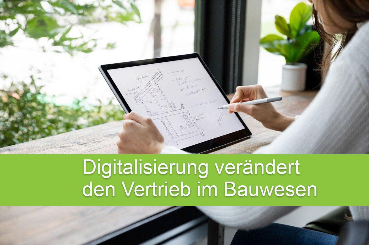 Digitalisierung verändert Vertrieb im Bauwesen